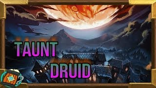 Hearthstone : Taunt Druid The Witchwood