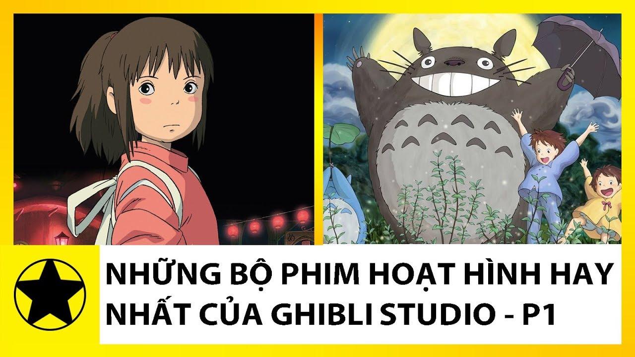Những Bộ Phim Hoạt Hình Hay Nhất Của Ghibli Studio – Phần 1
