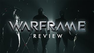 Warframe - The Review You Weren't Expecting