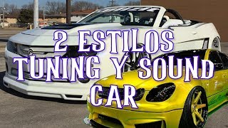 DOS ESTILOS TUNING Y CAR AUDIO