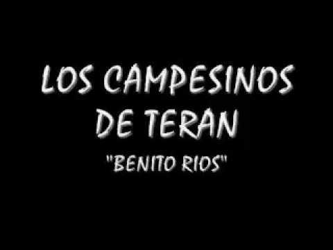 Los Campesinos de Terán  -  Benito Rios
