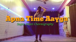 Apna Time Aayga | Gully Boy | Sagar Bhati Dance Choreography