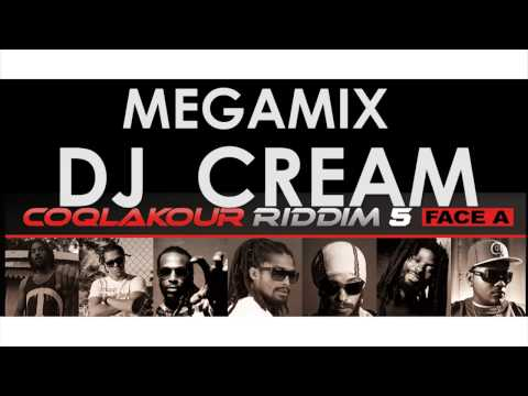 Coqlakour Riddim 5 face A - Mégamix Dj Cream -Juin 2013 ( Officiel #clkr5))