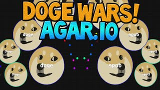 THE DOGE WARS! AGARIO With Friends! (Agar.io/BLOB Wars)