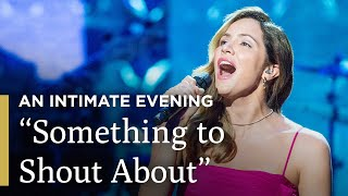 """David Foster's """"Something to Shout About"""" 