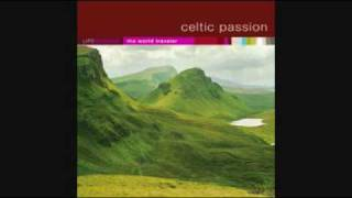 Celtic Passion - A Fig for A Kiss and The Tongs by the Fire