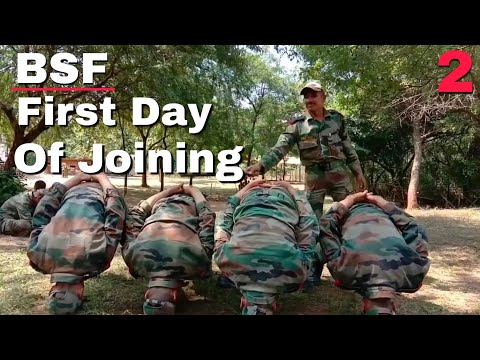 BSF first day