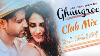 Ghungroo (Club Mix) - Dj sujay Mp3 Song Download