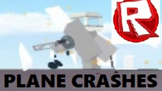 ROBLOX Plane Crashes #1