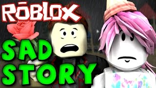 UN ALTRO ROBLOX SAD LOVE STORY...