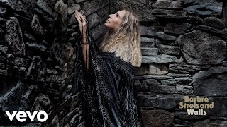 Barbra Streisand - The Rain Will Fall (Official Audio)