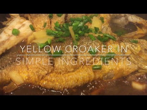 HOW TO COOK YELLOW CROAKER FISH IN SIMPLE INGREDIENTS