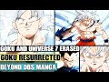 Beyond Dragon Ball Super: Goku Resurrected! Universe 7 Erased! Alternative Tournament Of Power