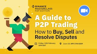 Binance Masterclass- A Guide To P2P Trading On Binance
