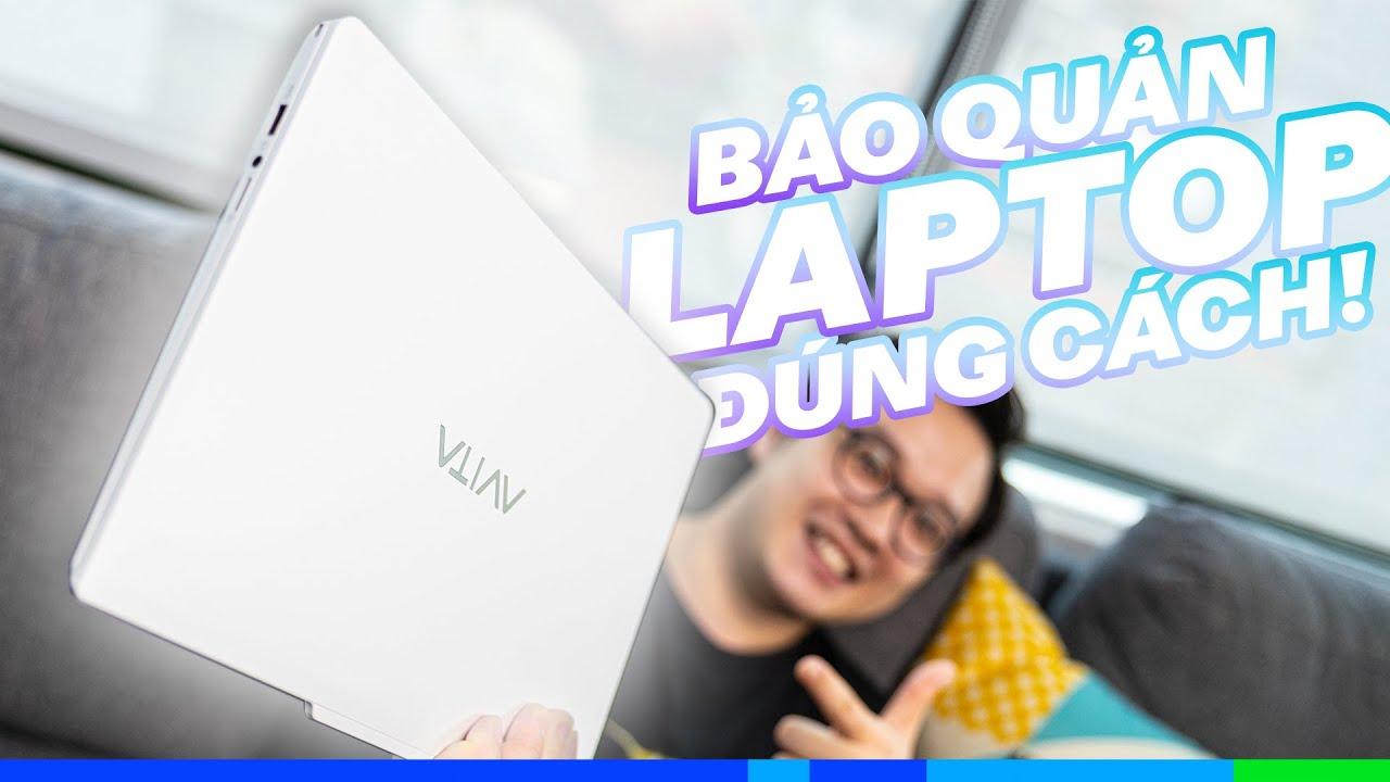 Cách Bảo quản Laptop Đúng Cách | Tech it ez!