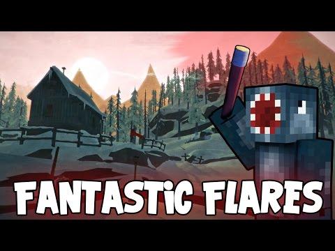 The Long Dark - Fantastic Flares! [7]