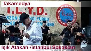Işık Atakan /istanbul Sokakları