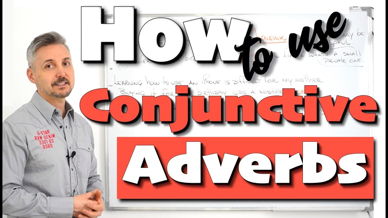 How to use Conjunctive Adverbs (GREAT for writing assignments!)