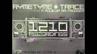 Ryme Tyme & Trace - Move VIP