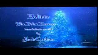 Believe - Polar Express - Cover by Jon Cassandra