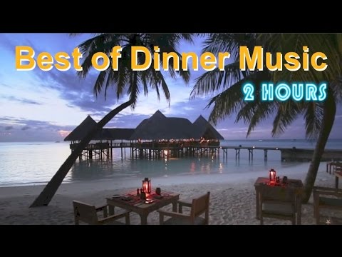 Dinner Music & Dinner Music Playlist: 2 Hours of Dinner Music Instrumental and Dinner Music Jazz