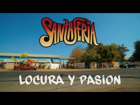 Santa Feria - Locura y Pasión - VIDEO OFICIAL