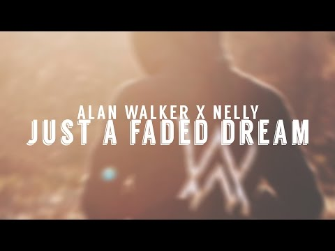 Alan Walker x Nelly - Just A Faded Dream (DJFlyBeat MashUp) | Music Video