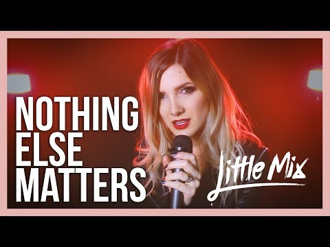 Little Mix – Nothing Else Matters – Rock cover by Halocene