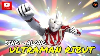 Upin Ipin Ultraman Ribut Sing Along