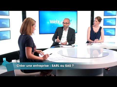 WebLex TV : Créer une entreprise : SARL ou SAS