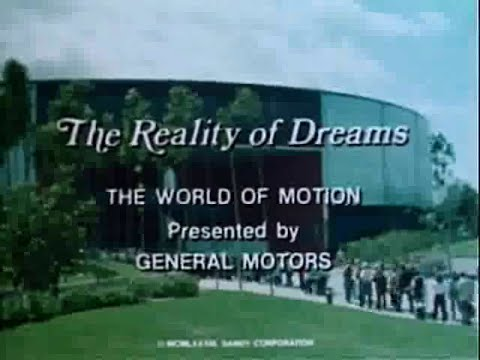 General Motors Presents: The Reality of Dreams