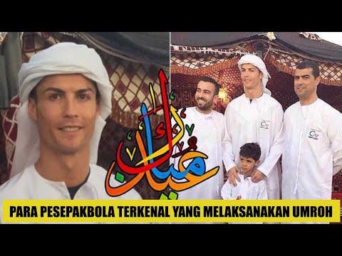 MASYA ALLAH ! 10 Pesepak Bola Ini Pernah Melaksanakn Umroh | Ensiklopedia Al Fatih