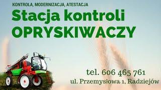 Badanie Opryskiwaczy Radziejów - Stacja Kontroli Opryskiwaczy