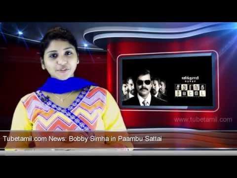 Bobby Simha in Paambu Sattai