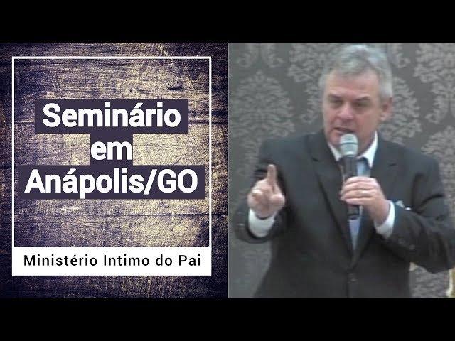Pr. Denardi em Anápolis/GO - Ministério Intimo do Pai