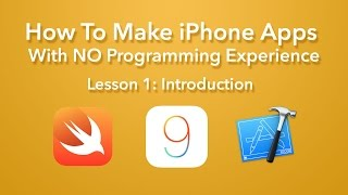How To Make an iPhone App with No Programming Experience (Xcode 7)