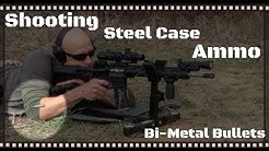 Steel Cased Ammo In An AR-15, AK-47, And Handguns: Myths & Facts (HD)
