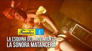 La Esquina Del Movimiento - La Sonora Matancera / Discos Fuentes