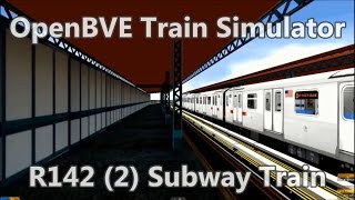 OpenBVE Train Simulator Gameplay - NYCT R142 (2) Subway Train