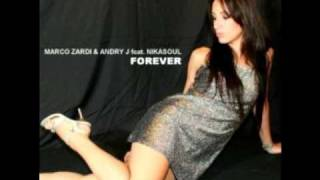 """Marco Zardi & Andry J (ft.Nikasoul) - """"Forever"""" (Andry J bootleg)"""