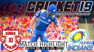 Match No-53 In IPL-2020 | MI vs KXIP Game Play | Cricket 19