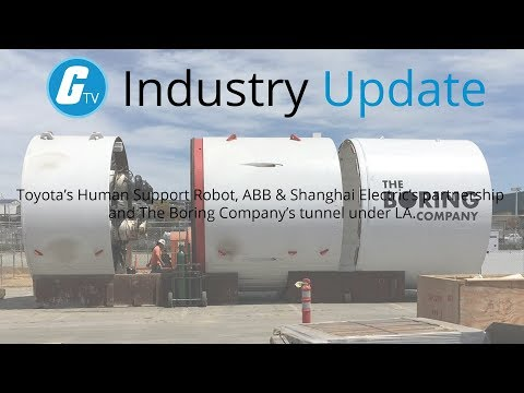 Toyota's Human Support Robot, ABB & Shanghai Electric's partnership and the Boring Company's tunnel