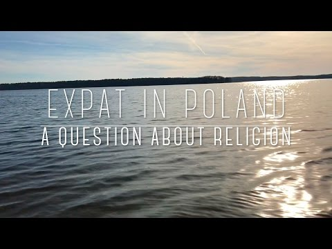 Expat in Poland: Question About Religion
