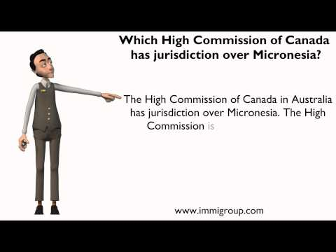 Which High Commission of Canada has jurisdiction over Micronesia?