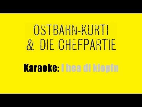 Karaoke: Ostbahn-Kurti & die Chefpartie / I hea di klopfn