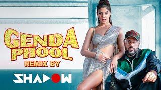 Download Genda Phool (REMIX) | DJ Shadow Dubai | Badshah | Jacqueline Fernandez | Payal Dev