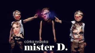 Mister D. - Córka Rydzyka (feat. Kuba Wandachowicz)