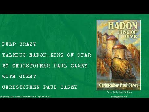 Talking Hadon, King of Opar by Christopher Paul Carey