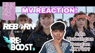 🔴 MV REACTION! BNK48 - REBORN   INDONESIA   DAPUL TV 🔵