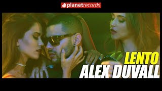 ALEX DUVALL - Lento (Video Oficial by FELO) Reggaeton Cubaton Romantico